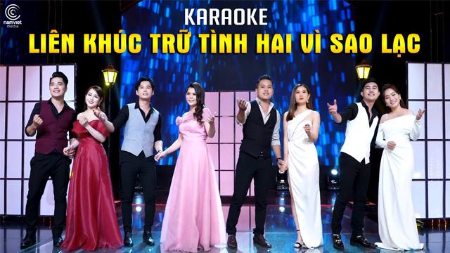 Liên Khúc Trữ Tình Hai Vì Sao Lạc - Karaoke