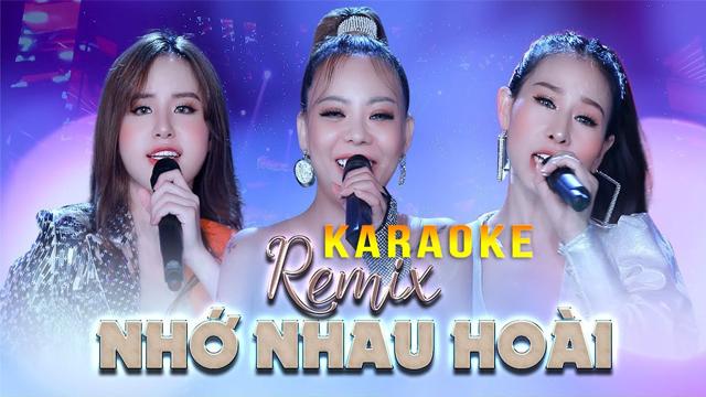 Nhớ Nhau Hoài Remix - Nhật Nguyệt Band - Karaoke