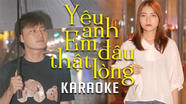 Yêu Anh Em Đâu Thật Lòng - Hồ Gia Khánh - Karaoke