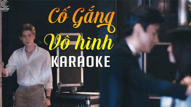 Cố Gắng Vô Hình - Văn Võ Ngọc Nhân x Vương Anh Tú - Karaoke