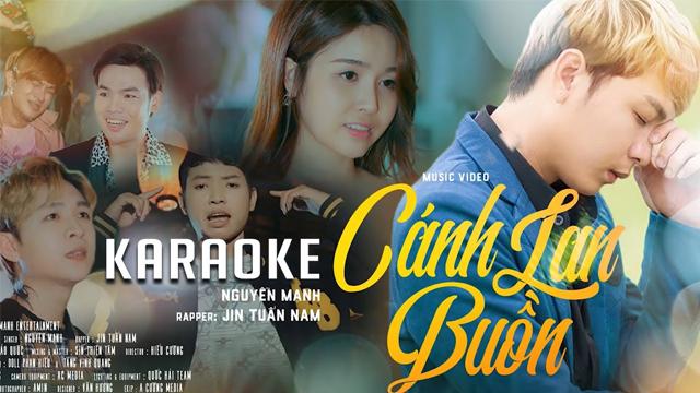 Cánh Lan Buồn - Nguyên Mạnh ft Jin Tuân Nam - Karaoke