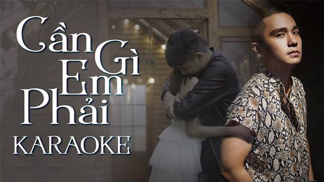 Em Cần Gì Phải - Lâm Nguyễn - Karaoke