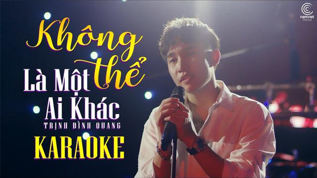 Không Thể Là Một Ai Khác - Trịnh Đình Quang - Karaoke
