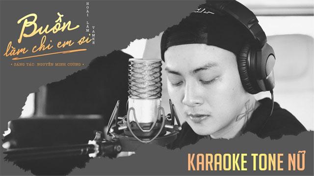 Buồn Làm Chi Em Ơi (Tone Nữ) - Hoài Lâm - Karaoke