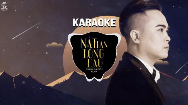 Nát Tan Lòng Đau Remix - Thành Đại Siêu - Karaoke