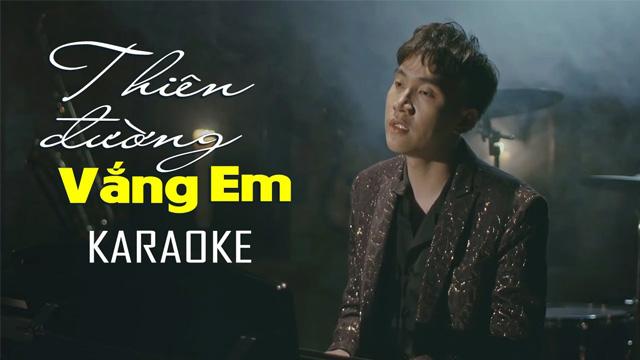 Thiên Đường Vắng Em - Trịnh Đình Quang - Karaoke