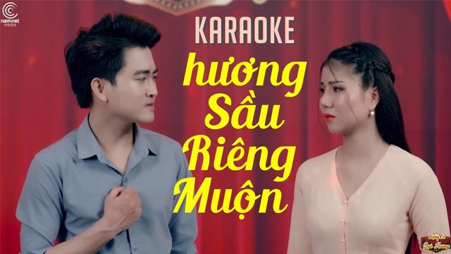 Hương Sầu Riêng Muộn - Văn Hương ft Kiều My - Karaoke