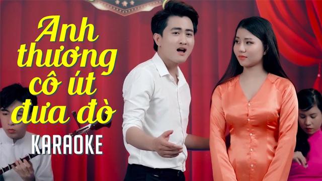 Anh Thương Cô Út Đưa Đò - Văn Hương ft Kiều My - Karaoke