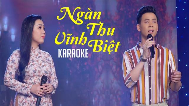 Ngàn Thu Vĩnh Biệt - Lưu Ánh Loan ft Huỳnh Thật - Karaoke
