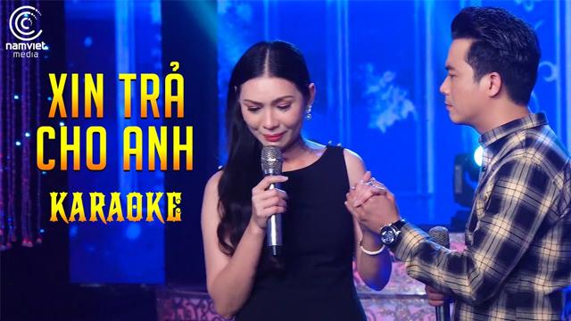 Xin Trả Cho Anh - Mai Lệ Quyên ft Lê Sang - Karaoke