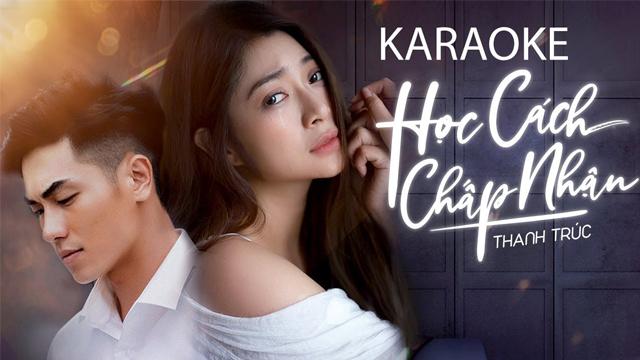 Học Cách Chấp Nhận - Phạm Thanh Trúc - Karaoke