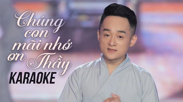 Chúng Con Mãi Nhớ Ơn Thầy - Trịnh Nam Phương - Karaoke