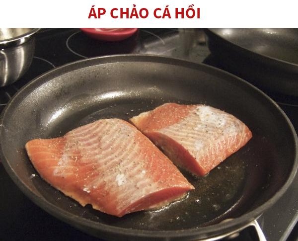 Cách áp chảo cá hồi