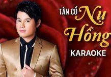 Karaoke Tân Cổ Nụ Hồng - Bùi Trung Đẳng