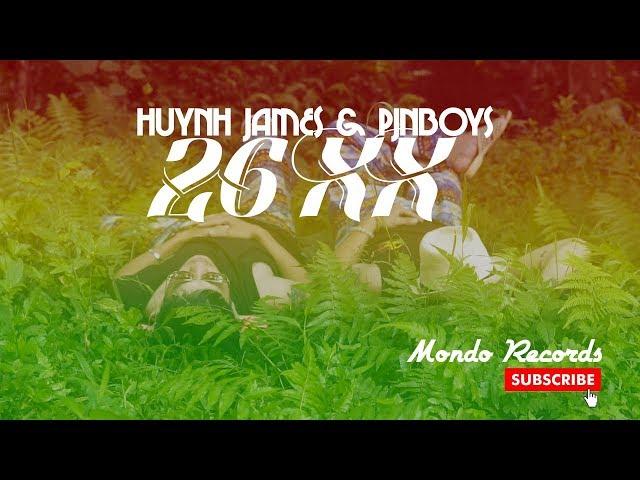 26XX - Pjnboys ft Huỳnh James (Official MV)