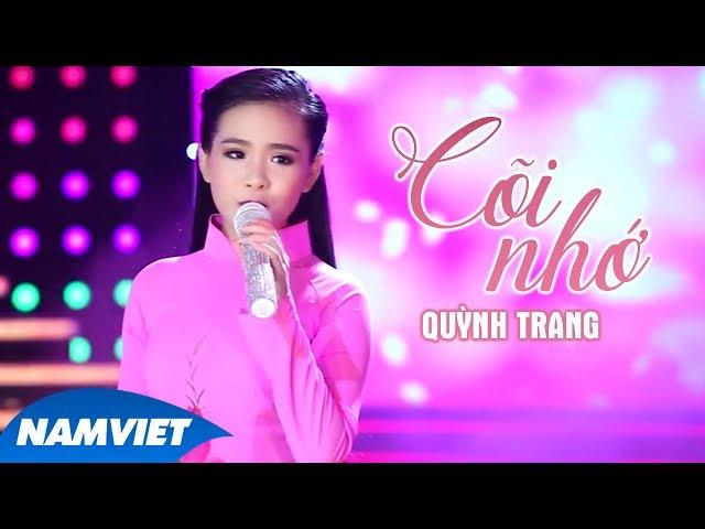 Cõi Nhớ - Quỳnh Trang [MV OFFICIAL]