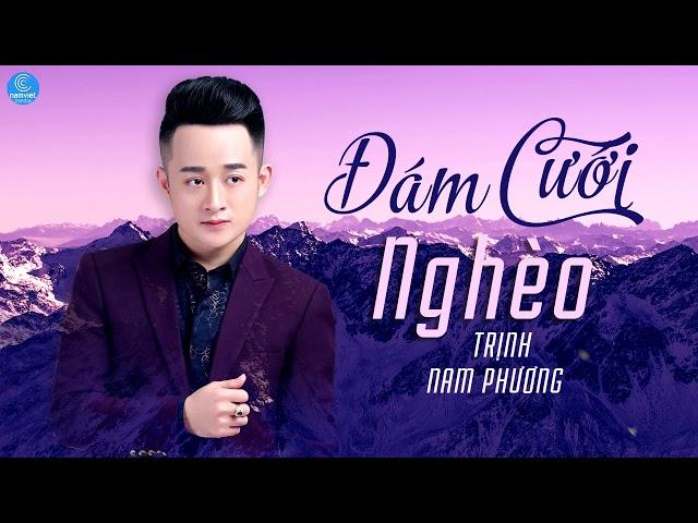 Đám Cưới Nghèo - Trịnh Nam Phương (Audio Official)