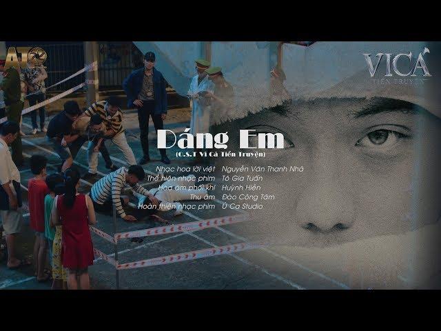 Dáng Em (OST Vi Cá Tiền Truyện) - Tô Gia Tuấn