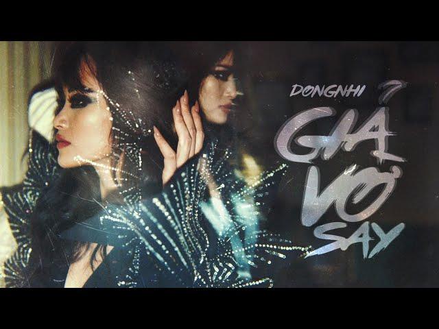 Giả Vờ Say - Đông Nhi (Official MV)