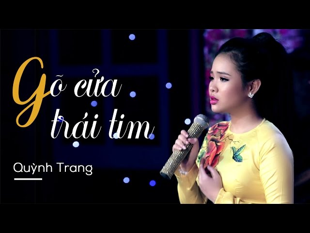 Gõ Cửa Trái Tim - Quỳnh Trang (Official MV)