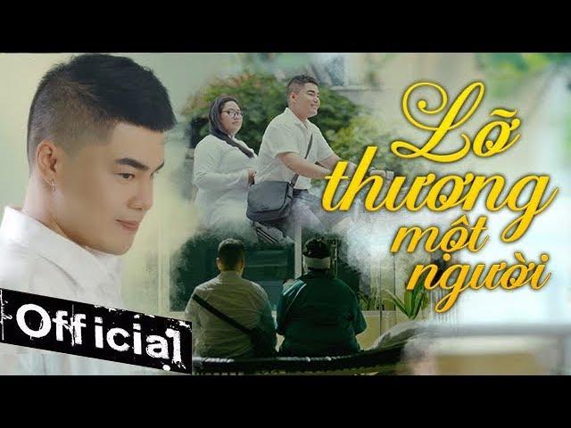 Lỡ Thương Một Người - Nguyễn Đình Vũ (Official MV)