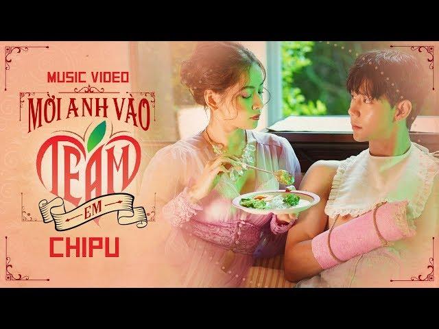 Mời Anh Vào Team Em - Chi Pu (Official MV)