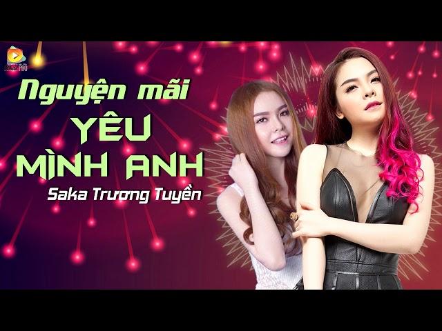 Nguyện Mãi Yêu Mình Anh Remix - Saka Trương Tuyền (Video Lyrics)