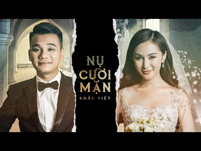 Nụ Cười Mặn - Khắc Việt ft Kelly Nguyễn (Official MV)