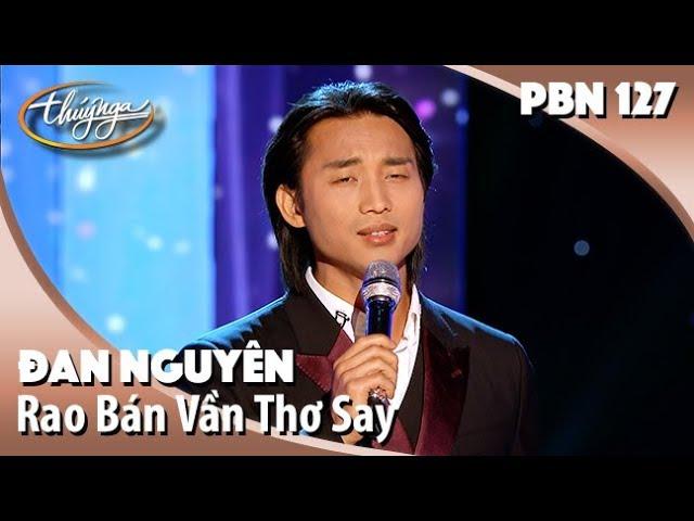 Rao Bán Vần Thơ Say - Đan Nguyên