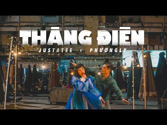 Thằng Điên - JustaTee ft. Phương Ly (Official MV)