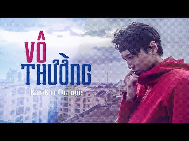Vô Thường - Karik ft Orange (Official Lyric MV)