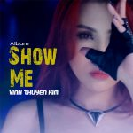 Show me you love me remix - Vĩnh Thuyên Kim