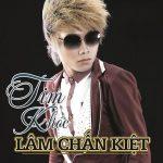 Tim Khóc Remix - Lâm Chấn Kiệt
